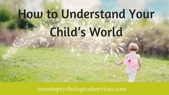How to Understand Your Child's World