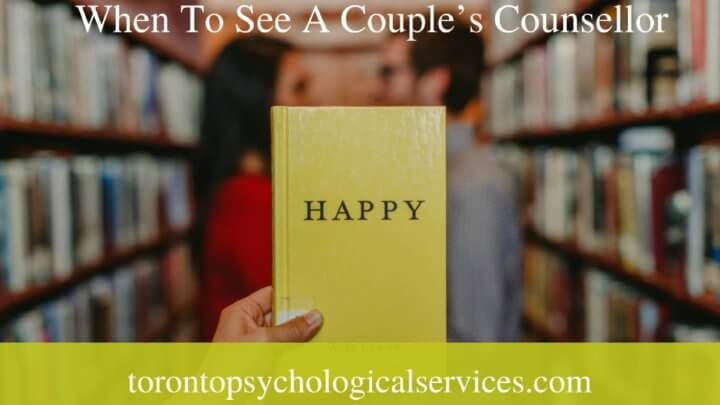 When To See A Couple's Counsellor