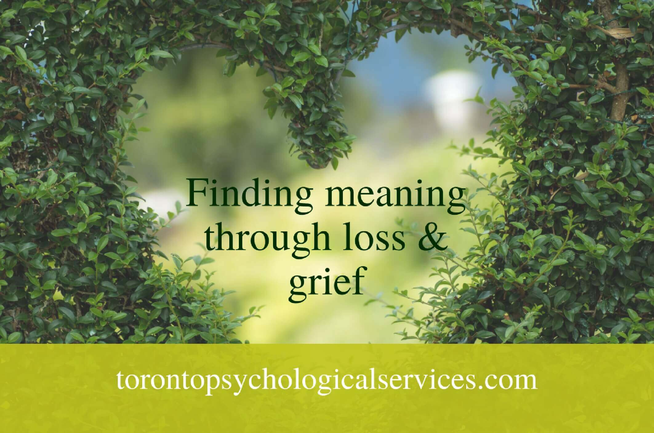 Finding meaning through loss & grief